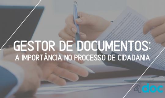 Gestor de documentos: a importância no processo de cidadania