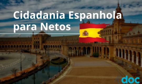 Entenda como funciona o processo de Cidadania Espanhola para Netos