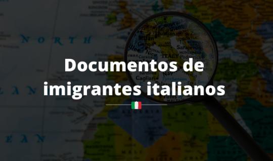 Encontrar documentos de imigrantes italianos – conheça as dificuldades